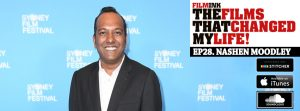 The Films That Changed My Life: Nashen Moodley