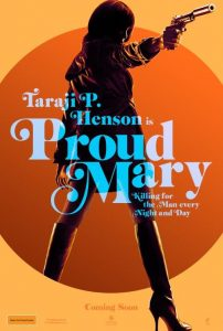 Taraji P. Henson Kicks Ass in the <em>Proud Mary</em> Trailer