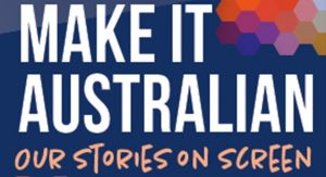 "The ""Make it Australian"" Campaign Launches Around the Country"