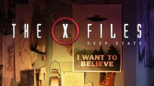 The Truth is in Your Smartphone With <em>The X-Files: Deep State</em>