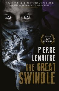 Win a Copy of the Novel <em>The Great Swindle</em> by Pierre Lemaitre