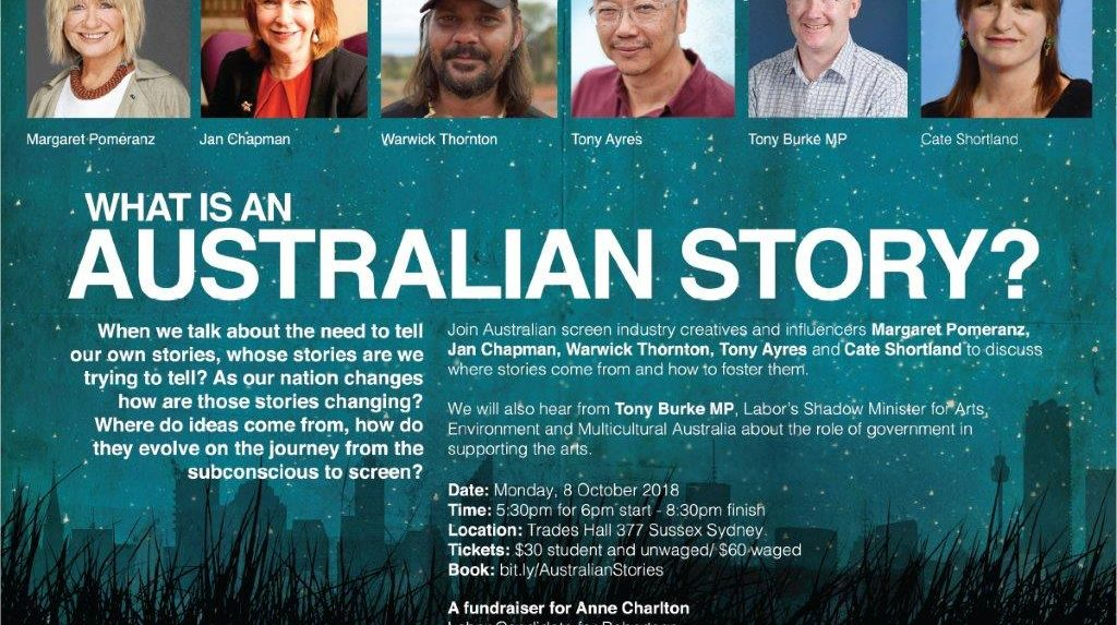 SCREEN GREATS CATE SHORTLAND, JAN CHAPMAN and TONY AYRES TO SPEAK AT FUNDRAISER FOR ALP CANDIDATE ANNE CHARLTON