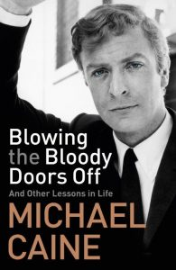 Win a copy of <i>Blowing the Bloody Doors Off: And Other Lessons in Life</i>