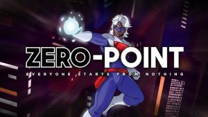 Trailer: <i>Zero-Point</i>: Season Zero