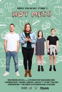 Filmink Presents: <i>Hot Mess</i>