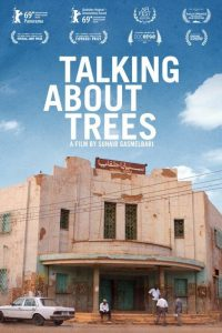 FilmInk Presents: <i>Talking About Trees</i>