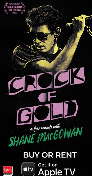 <i>Crock of Gold, A Few Rounds with Shane MacGowan</i> premieres on Digital