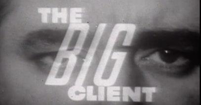 Forgotten Australian TV Plays: <i>The Big Client</i>