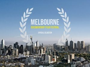 Melbourne Documentary Film Festival: Top Ten To Look Out For